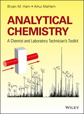 Analytical chemistry : a chemist and laboratory technician's toolkit