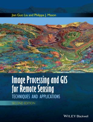 Book Cover : Image Processing and GIS for Remote Sensing : techniques and applications