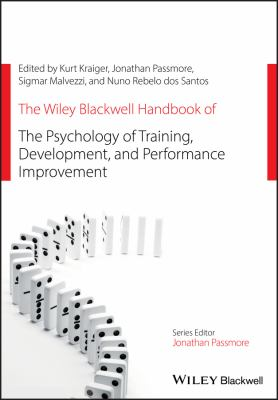 Book jacket for The Wiley Blackwell Handbook of the Psychology of Training, Development, and Performance Improvement
