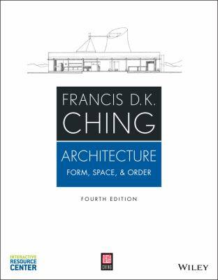 Architecture : by Ching, Francis D. K.,