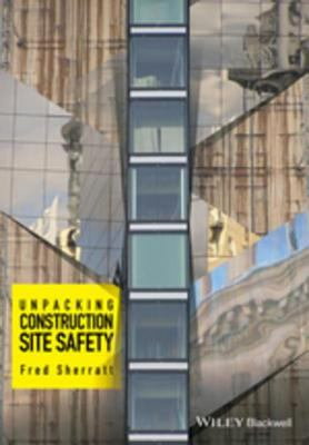 book cover: Unpacking Construction Site Safety