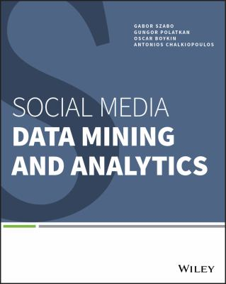 book cover: Social Media Data Mining and Analytics
