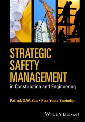 book cover: Strategic Safety Management in Construction and Engineering