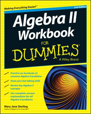 book cover: Algebra II Workbook for Dummies