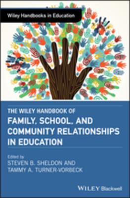 Book cover of The Wiley Handbook of Family, School, and Community Relationships - click to open in a new window