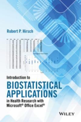 Introduction to Biostatistical Applications in Health Research, Robert P. Hirsch (author)