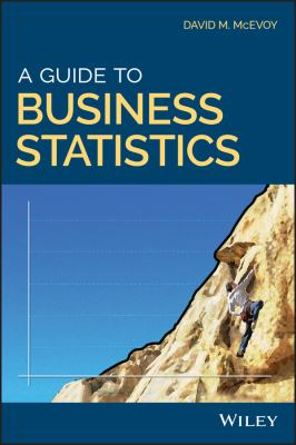 book cover: A Guide to Business Statistics