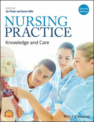 Nursing Practice : Knowledge and Care