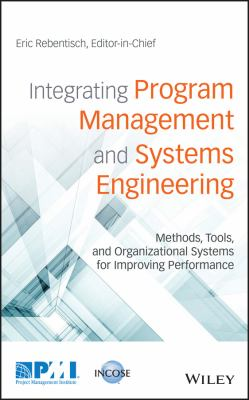 book cover: Integrating Program Management and Systems Engineering