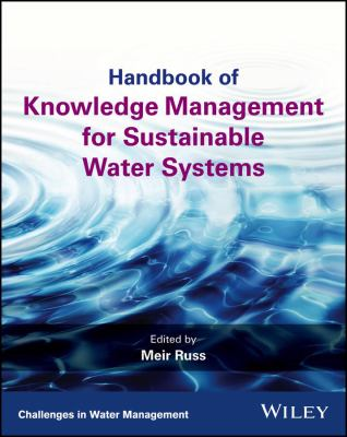 Book Cover: Hndbook of Knowledge Management for Sustainable Water Systems