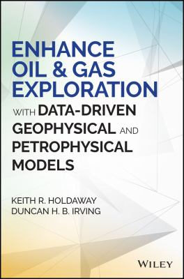 book cover: Enhance Oil and Gas Exploration with Data-Driven Geophysical and Petrophysical Models