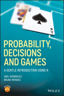 book cover: Probability, Decisions and Games