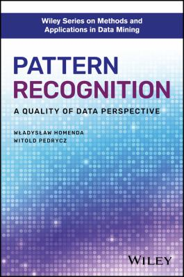 book cover: Pattern Recognition: a quality of data perspective