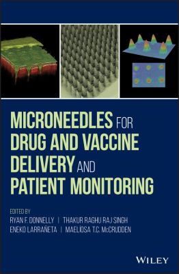 Microneedles for drug and vaccine delivery and patient monitoring
