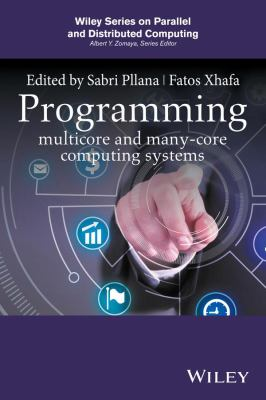 book cover: Programming Multicore and Many-Core Computing Systems