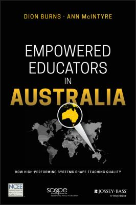 Empowered Educators in Australia : Shaping Teacher Quality Around the World, Australia