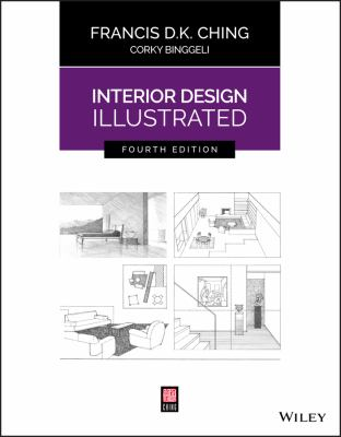 Interior design illustrated / by Ching, Francis D. K.,