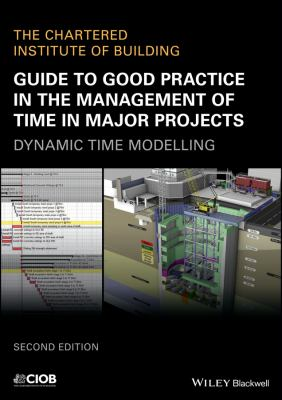 Book Cover: Guide to Good Practice in the Management of Time in Major Projects