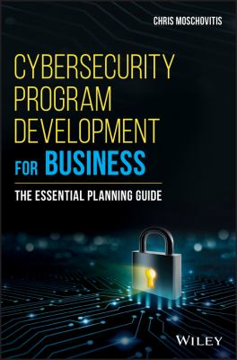 book cover: Cybersecurity Program Development for Business