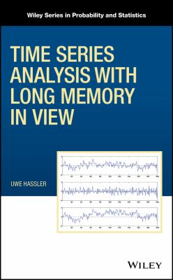 book cover: Time Series Analysis with Long Memory in View