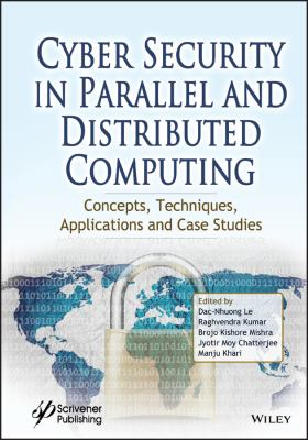 book cover: Cyber Security in Parallel and Distributed Computing