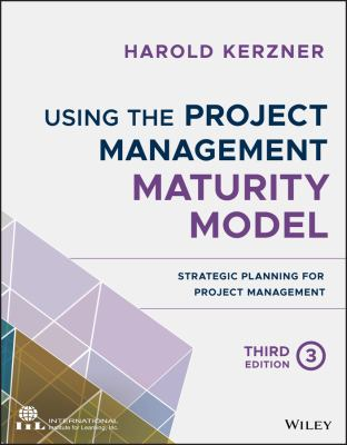 Using the Project Management Maturity Model - Opens in a new window