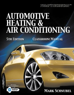 Automotive Heating and Air Conditioning 5e
