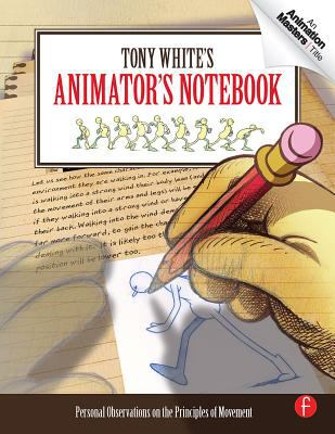 book cover: Tony White's Animator's Notebook