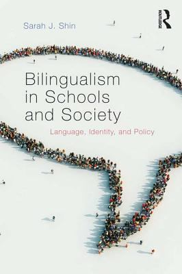 Cover of Bilingualism in Schools and Society