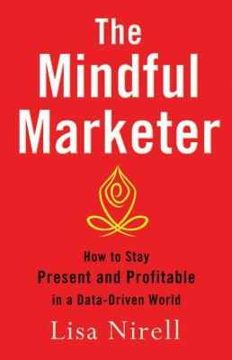 The Mindful Marketer