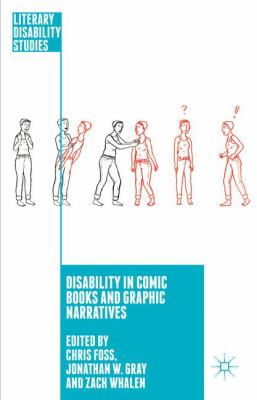 Disability in Comic Books and Graphic Narratives book cover. Illustrations of people.