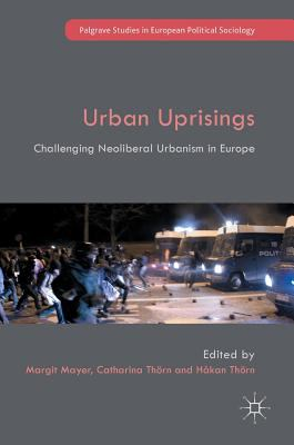 Book Cover : Urban Uprisings : challenging neoliberal urbanism in Europe