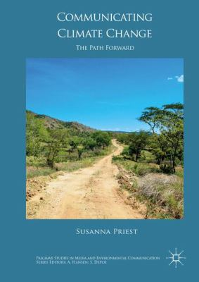 Book Cover : Communicating Climate Change : the path forward