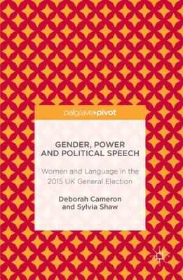 Gender, Power and Political Speech