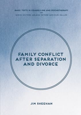 Family conflict after separation and divorce : mental health professional interventions in changing societies