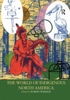 Title: The World of Indigenous North America