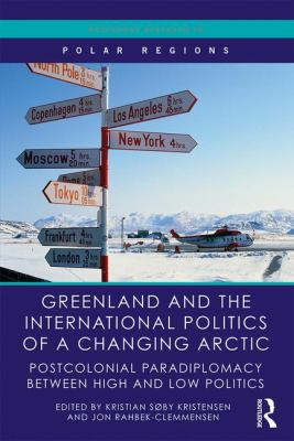 Greenland and International Politics of a Changing Arctic