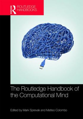 book cover: The Routledge Handbook of the Computational Mind