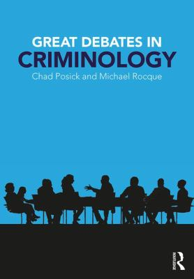Great Debates in Criminology Cover
