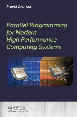 book cover: Parallel Programming for Modern High Performance Computing Systems
