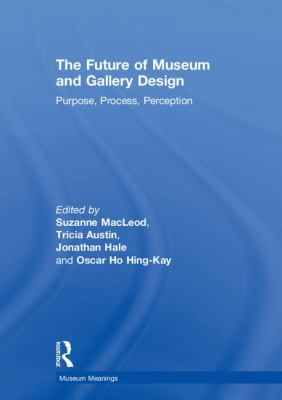 The Future of Museum and Gallery Design, 2018