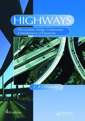 Book Cover: Highways: the location, design, construction and maintenance of road pavements