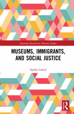 Museums, Immigrants, and Social Justice, 2018