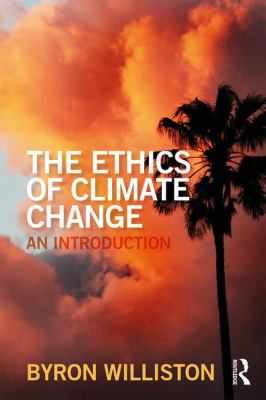 Book Cover : The Ethics of Climate Change : an introduction