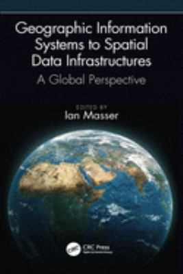 From Geographic Information Systems to Spatial Data Infrastructures cover art