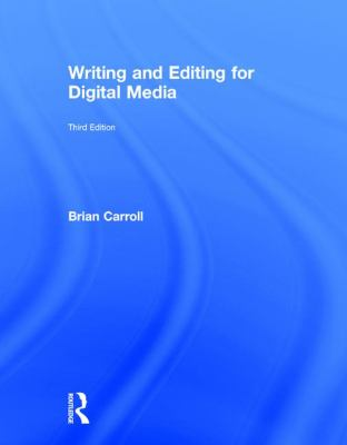 Writing and Editing for Digital Media - Opens in a new window