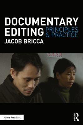 Documentary editing : principles and practice