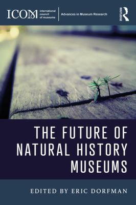 The Future of Natural History Museums, 2017