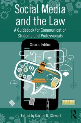 Social Media and the Law - Daxton Stewart (Editor)
