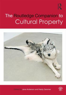 The Routledge Companion to Cultural Property, 2017